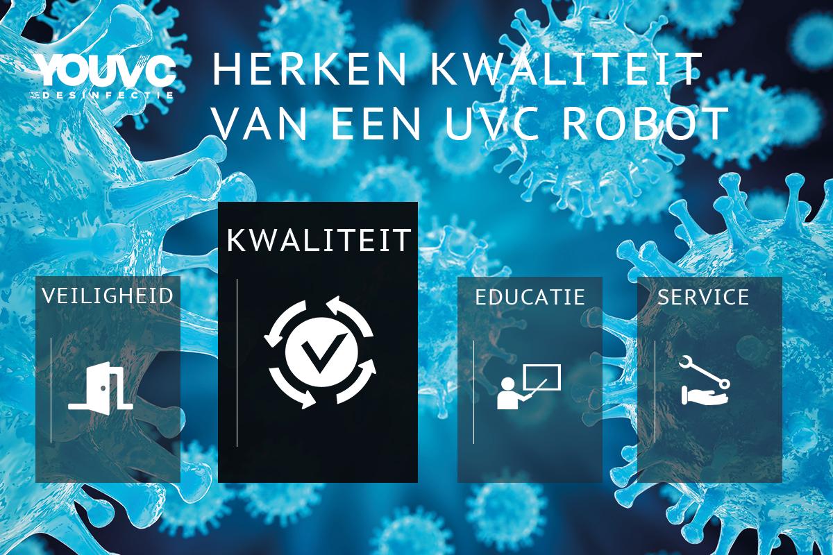 Herken kwaliteit van een UVC robot